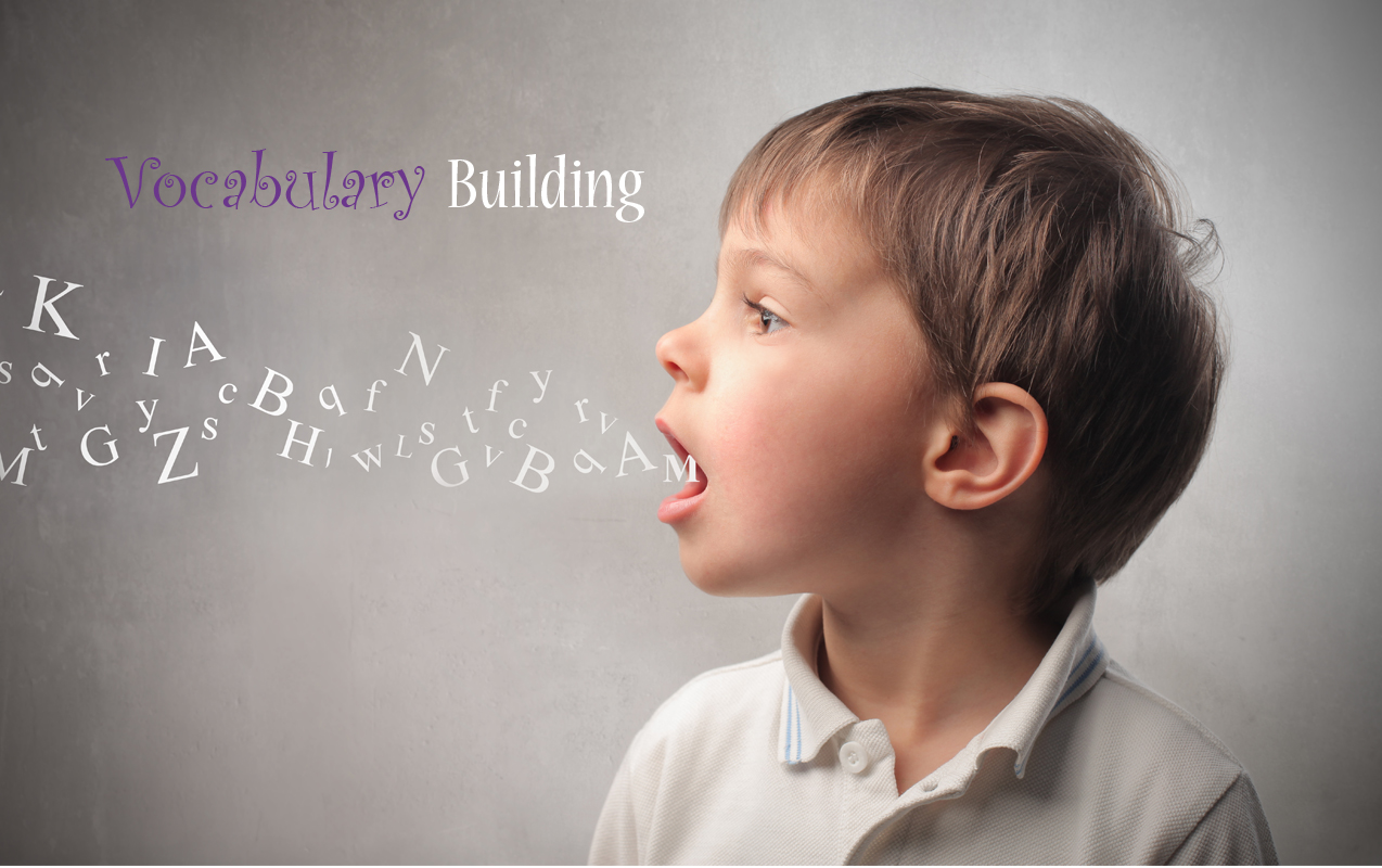 vocabulary building, how to build your child's vocabulary