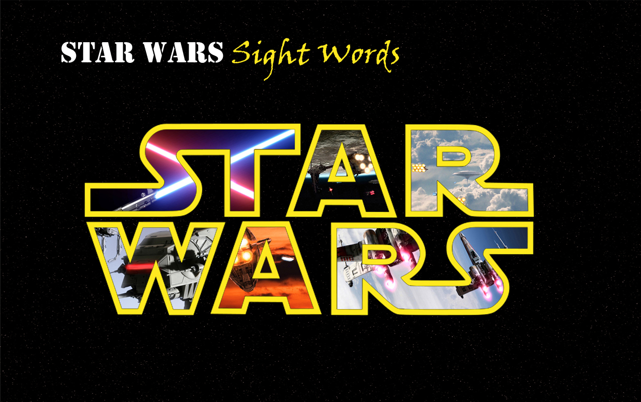 Fun Star Wars Sight Word list to help early readers on May the 4th be with You!