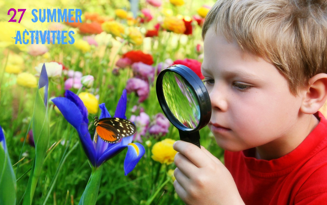 27 Summer Activities to Keep Your Child's Mind Active and Sharp.